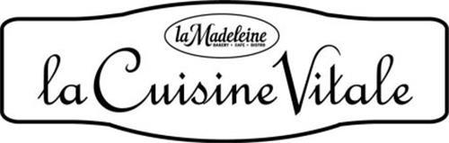 LA CUISINE VITALE LA MADELEINE BAKERY CAFE BISTRO