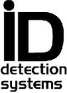 ID DETECTION SYSTEMS