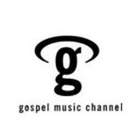 G GOSPEL MUSIC CHANNEL