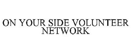 ON YOUR SIDE VOLUNTEER NETWORK