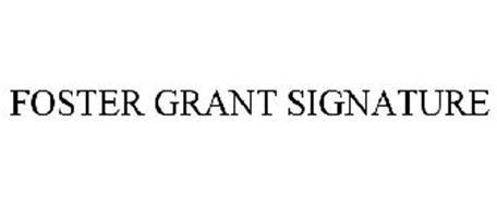 FOSTER GRANT SIGNATURE