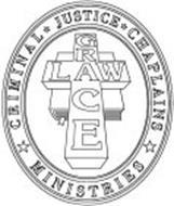 LAW GRACE CRIMINAL JUSTICE CHAPLAINS MINISTRIES