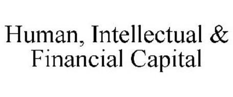 HUMAN, INTELLECTUAL & FINANCIAL CAPITAL