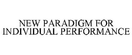 NEW PARADIGM FOR INDIVIDUAL PERFORMANCE