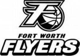 F FORT WORTH FLYERS