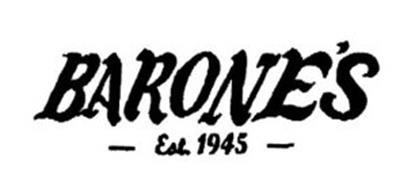 BARONE'S EST. 1945