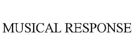 MUSICAL RESPONSE