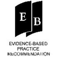 EB EVIDENCE BASED PRACTICE RECOMMENDATION