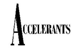 ACCELERANTS