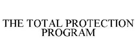 THE TOTAL PROTECTION PROGRAM