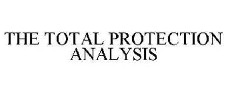 THE TOTAL PROTECTION ANALYSIS