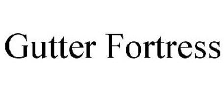 GUTTER FORTRESS