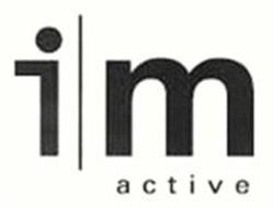 I M ACTIVE