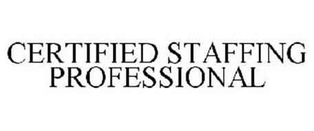 CERTIFIED STAFFING PROFESSIONAL