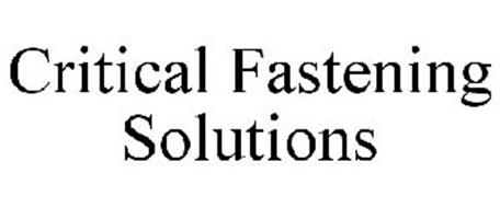 CRITICAL FASTENING SOLUTIONS