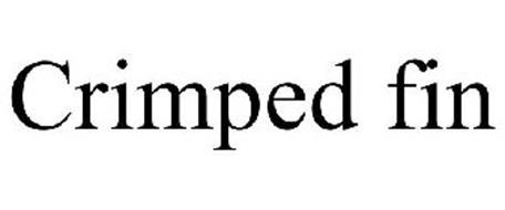 CRIMPED FIN