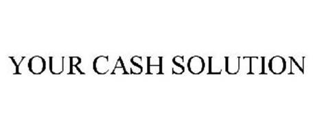 YOUR CASH SOLUTION