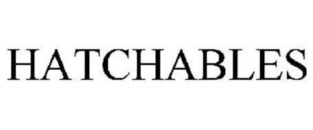 HATCHABLES