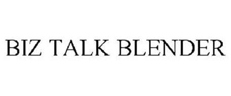 BIZ TALK BLENDER