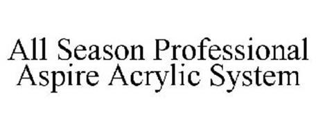ALL SEASON PROFESSIONAL ASPIRE ACRYLIC SYSTEM