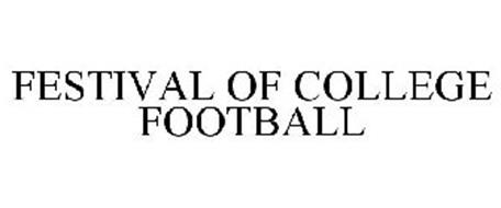 FESTIVAL OF COLLEGE FOOTBALL