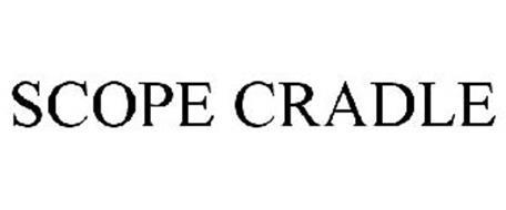 SCOPE CRADLE