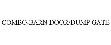 COMBO-BARN DOOR/DUMP GATE