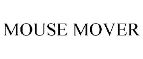 MOUSE MOVER Trademark of Sharper Image Corporation  Serial