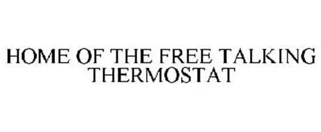 HOME OF THE FREE TALKING THERMOSTAT