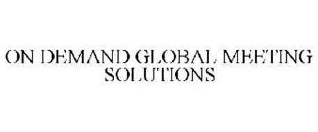 ON DEMAND GLOBAL MEETING SOLUTIONS