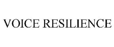 VOICE RESILIENCE