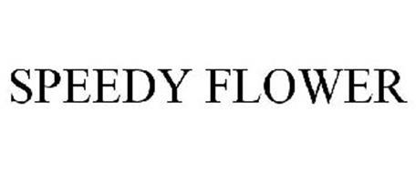 SPEEDY FLOWER