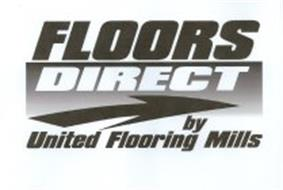 FLOORS DIRECT BY UNITED FLOORING MILLS