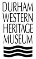 DURHAM WESTERN HERITAGE MUSEUM