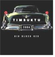 TIMBUKTU 2004 BIG BLOCK RED