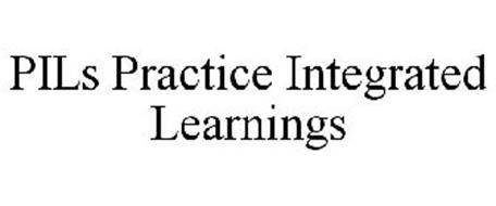 PILS PRACTICE INTEGRATED LEARNINGS