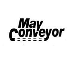 MAY CONVEYOR