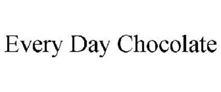 EVERY DAY CHOCOLATE