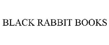 BLACK RABBIT BOOKS