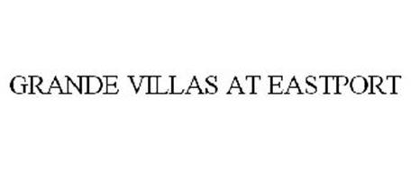 GRANDE VILLAS AT EASTPORT