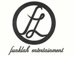 FL FUNKLAH ENTERTAINMENT