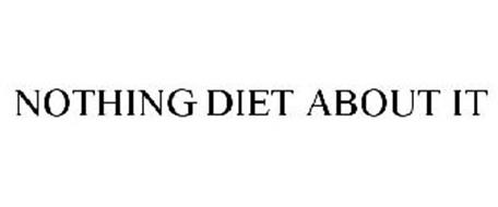 NOTHING DIET ABOUT IT