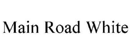 MAIN ROAD WHITE