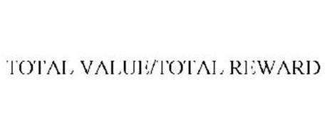 TOTAL VALUE/TOTAL REWARD