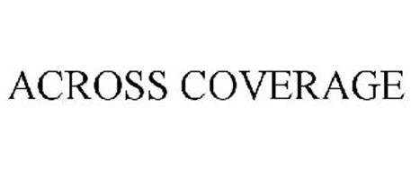 ACROSS COVERAGE