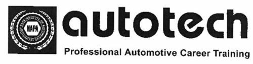 NAPA NAPA INSTITUTE OF AUTOMOTIVE TECHNOLOGY AUTOTECH PROFESSIONAL AUTOMOTIVE CAREER TRAINING