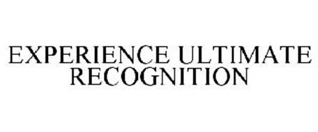 EXPERIENCE ULTIMATE RECOGNITION