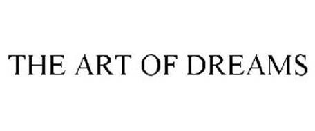THE ART OF DREAMS