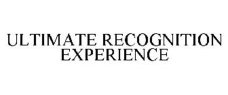 ULTIMATE RECOGNITION EXPERIENCE