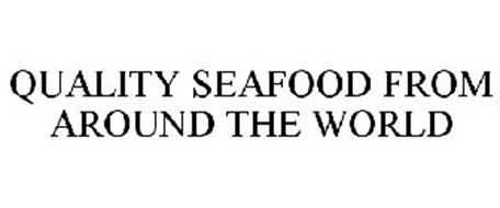 QUALITY SEAFOOD FROM AROUND THE WORLD